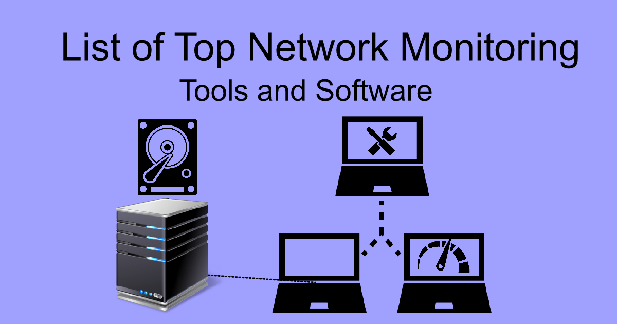 List of Network Monitoring Tools and Software