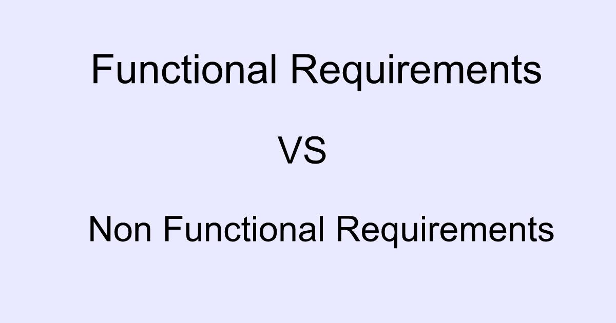 functional  u0026 non functional requirements  u2013 ahirlabs