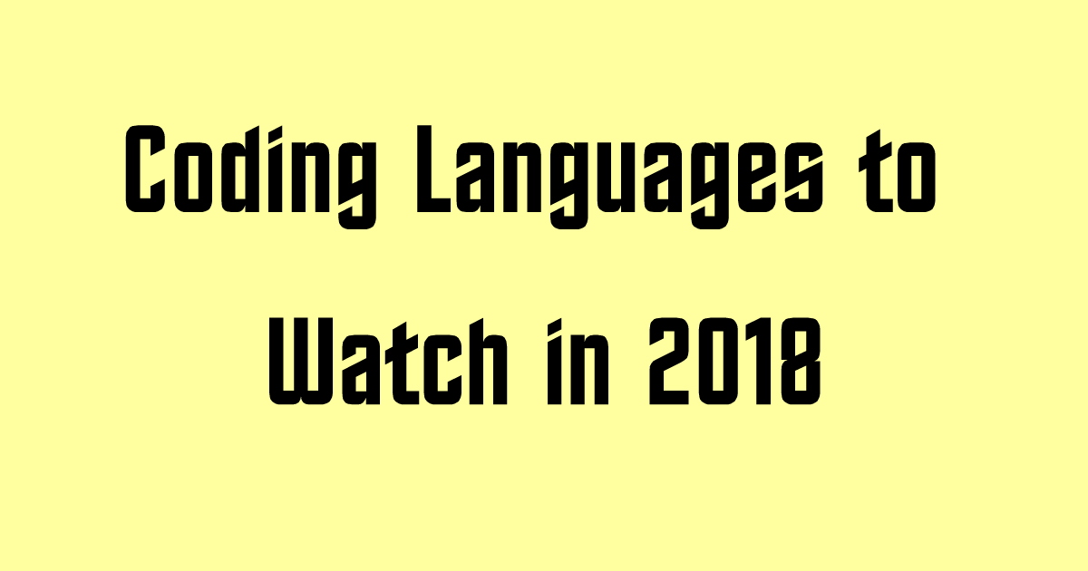 Coding Languages to Watch in 2018