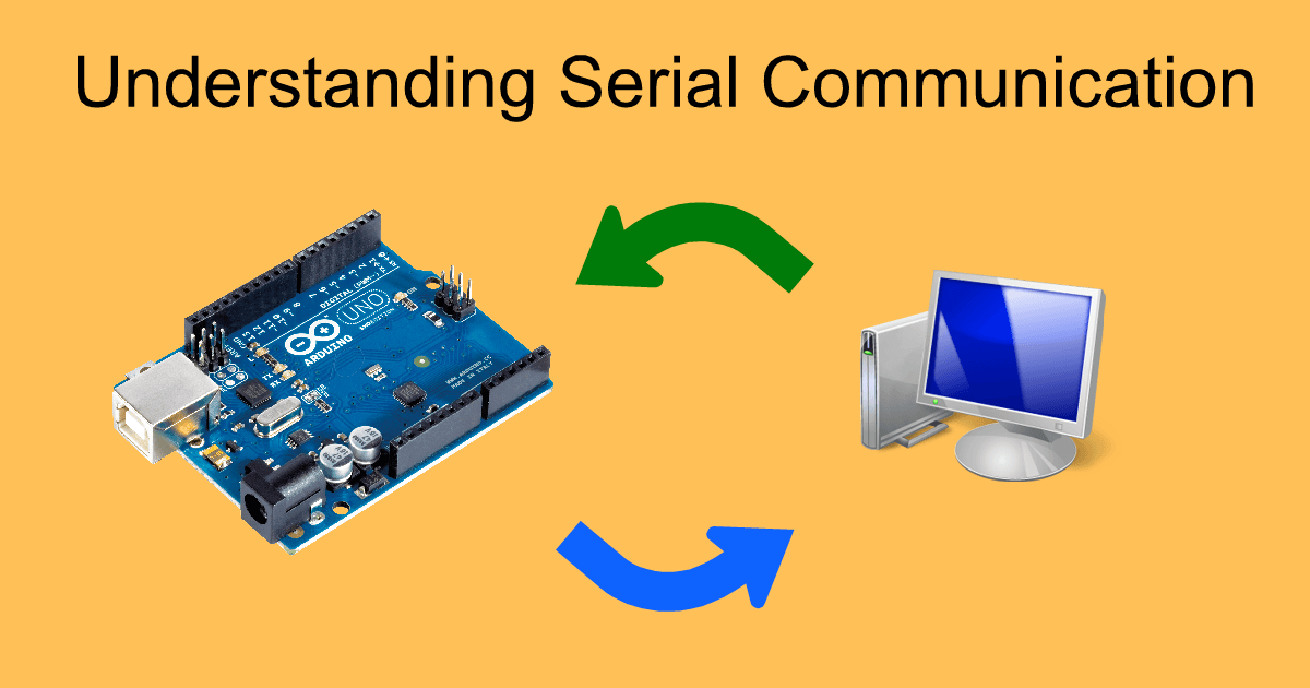 Understanding Serial Communication in Arduino