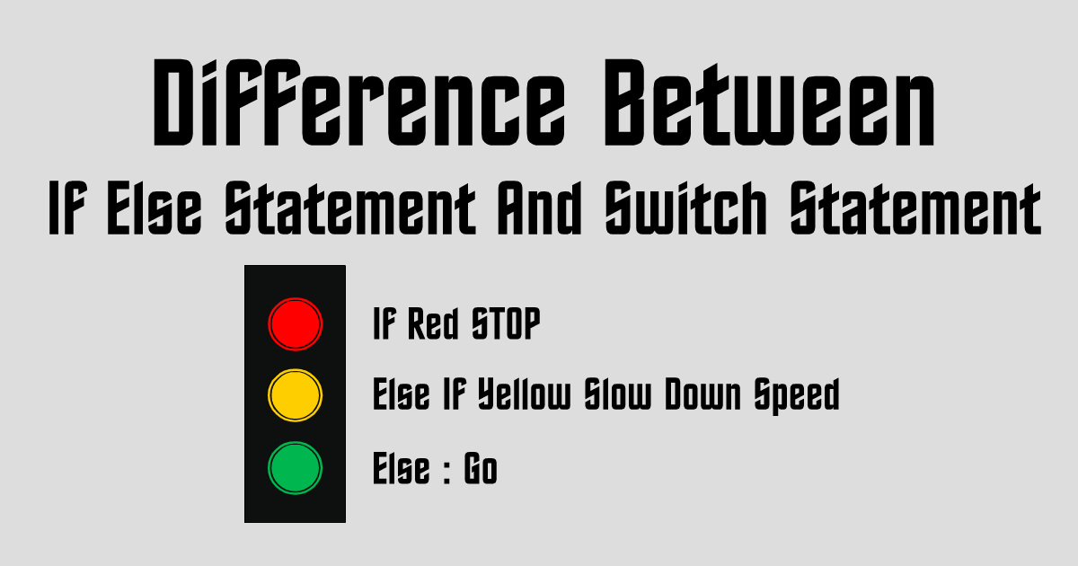 If Else Statement And Switch Statement